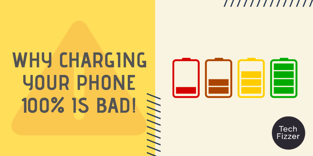 Why Charging Your Phone 100% is Bad